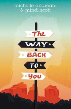 The Way Back to You, Michelle Andreani