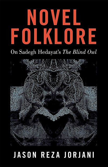 Novel Folklore, Jason Reza Jorjani