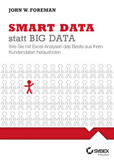 Smart Data statt Big Data, John Foreman, Jutta Schmidt