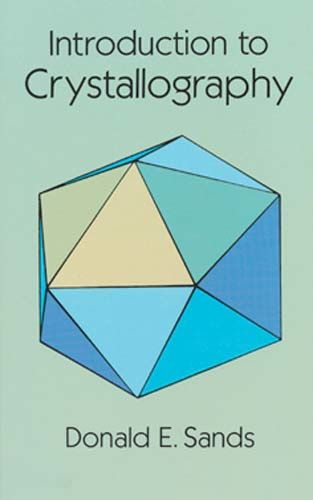 Introduction to Crystallography, Donald E.Sands