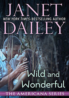 Wild and Wonderful, Janet Dailey
