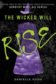 The Wicked Will Rise, Danielle Paige