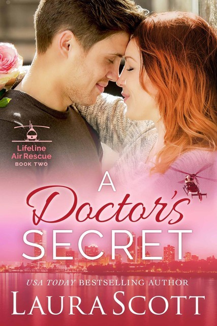 A Doctor's Secret, Laura Scott
