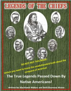 Legends of the Chiefs, Beth Shumway Moore, Blackhawk Walters