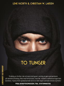 To tunger, Christian W. Larsen, Lene Hjorth