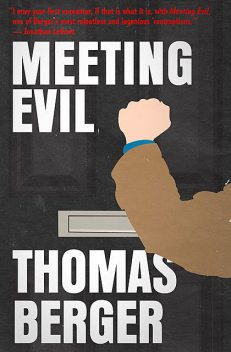 Meeting Evil, Thomas Berger