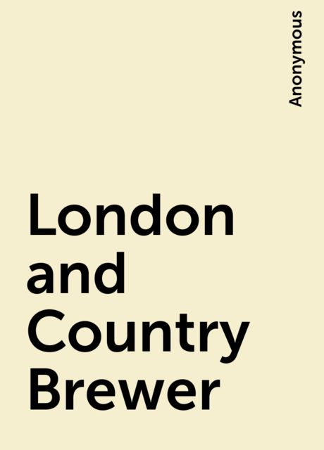 London and Country Brewer,