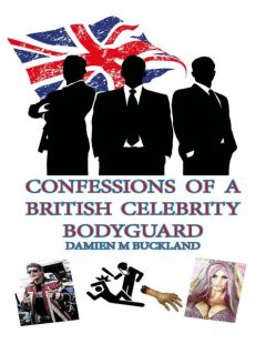 Confessions of a British Celebrity Bodyguard, Damien Buckland