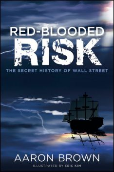 Red-Blooded Risk, Aaron Brown
