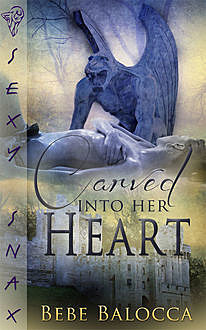 Carved into Her Heart, Bebe Balocca