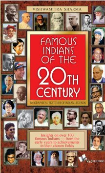 Famous Indians of the 20th Century, Vishwamitra Sharma