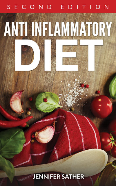 Anti Inflammatory Diet , Jennifer Sather