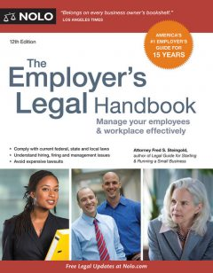 Employer's Legal Handbook, The, Fred S.Steingold