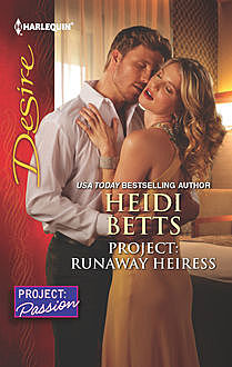 Project: Runaway Heiress, Heidi Betts