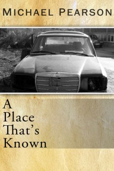 A Place That's Known, Michael Pearson