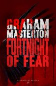 Fortnight of Fear, Graham Masterton