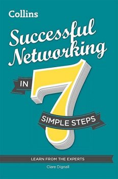 Successful Networking in 7 simple steps, Clare Dignall
