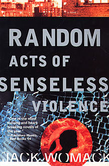 Random Acts of Senseless Violence, Jack Womack