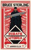 Pirate Utopia, Bruce Sterling