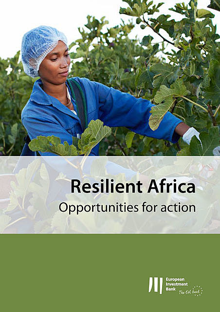Resilient Africa: Opportunities for action, European Investment Bank