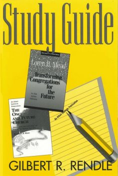 The Once and Future Church Study Guide, Gilbert R. Rendle