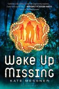Wake Up Missing, Kate Messner