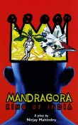 Mandragora: King of India, Nirjay Mahindru