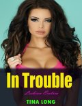 In Trouble (Lesbian Erotica), Tina Long