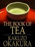 The Book of Tea, Kakuzo Okakura
