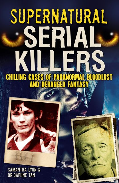 Supernatural Serial Killers, Daphne Tan, Samantha Lyon