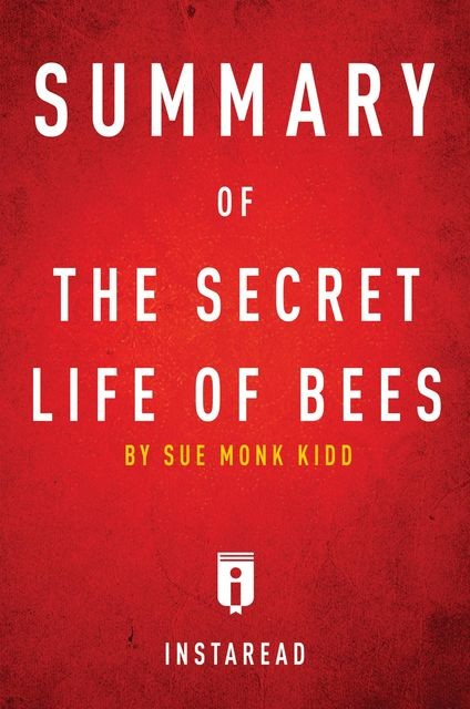 Summary of The Secret Life of Bees, Instaread