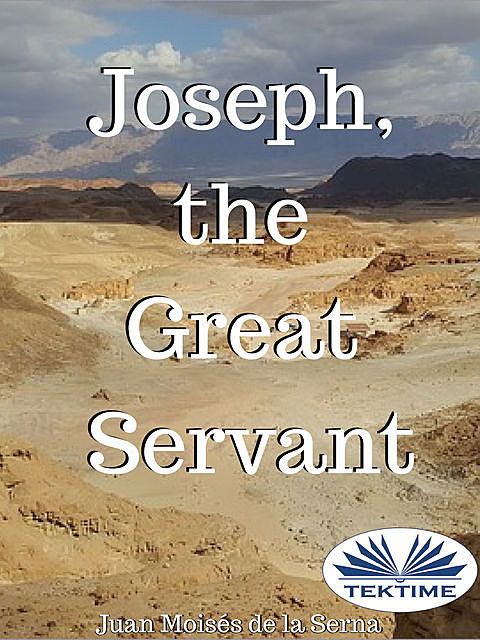 Joseph, The Great Servant, Juan Moisés De La Serna