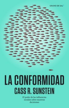 La conformidad, Cass R. Sunstein