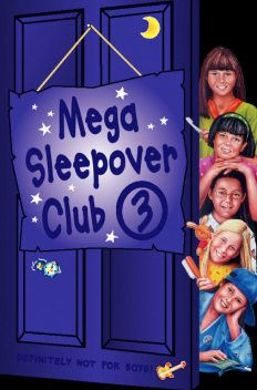 Mega Sleepover 3 (The Sleepover Club), Fiona Cummings, Lorna Read, Narinder Dhami