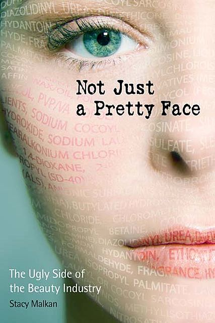 Not Just a Pretty Face, Stacy Malkan