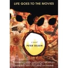 Life Goes to the Movies, Peter Selgin
