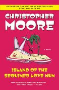 Island of the Sequined Love Nun, Christopher Moore