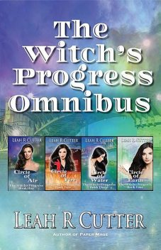 The Witch's Progress Omnibus, Leah Cutter