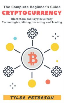 Cryptocurrency, Tyler Peterson