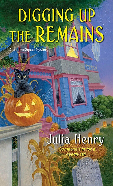 Digging Up the Remains, Julia Henry
