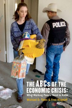 The ABCs of the Economic Crisis, Fred Magdoff, Michael Yates