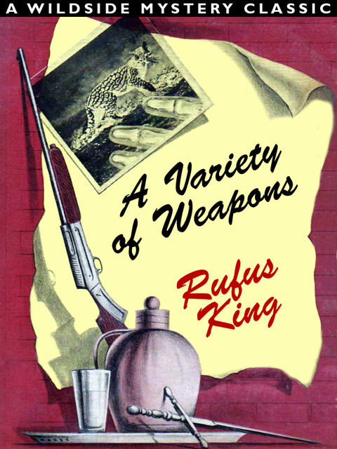 A Variety of Weapons, Rufus King