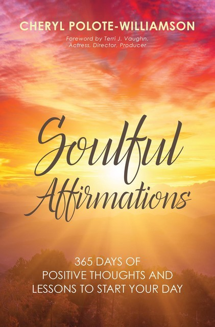 Soulful Affirmations, Cheryl Polote-Williamson