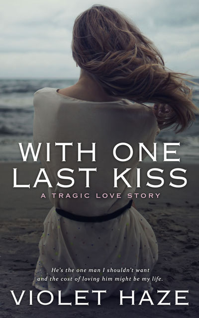 With One Last Kiss, Violet Haze