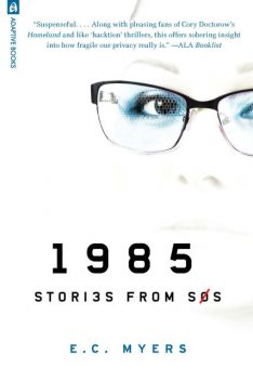 1985: Stories from SOS, E.C.Myers