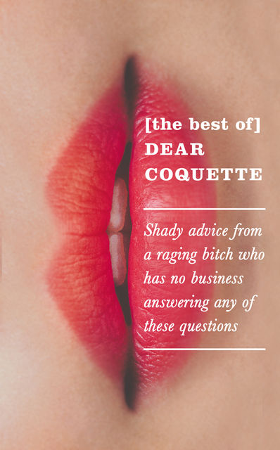 Best of Dear Coquette, The Coquette