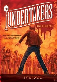 Undertakers: The Rise of the Corpses, Ty Drago