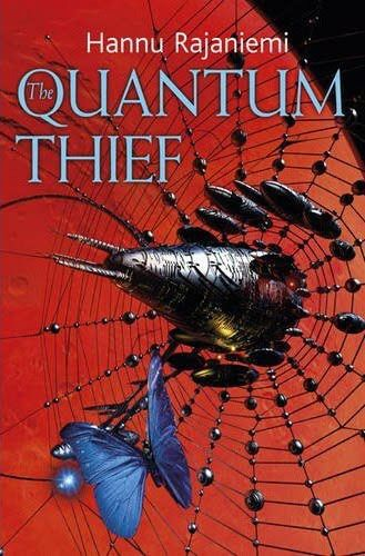 The Quantum Thief, Hannu Rajaniemi
