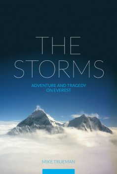 The Storms, Mike Trueman