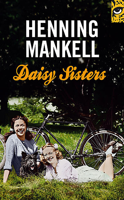 Daisy Sisters, Henning Mankell